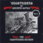Ghostriders Of German Gothic Vol.1 - The Godfathers Return