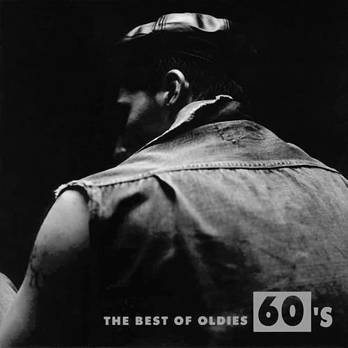 The Best Of Oldies 60's