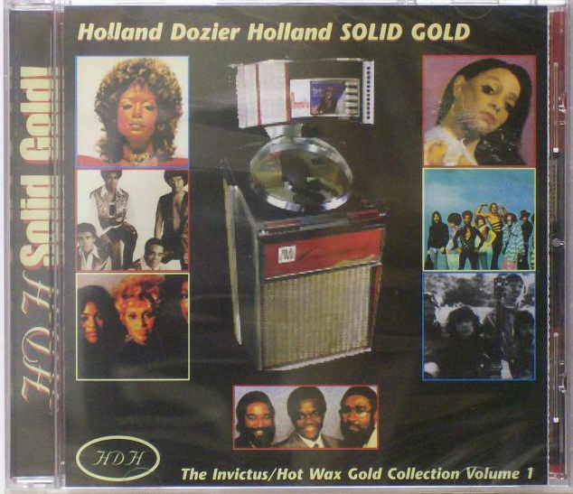Holland Dozier Holland Solid Gold: The Invictus/Hot Wax Gold Collection - Volume 1