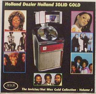 Holland Dozier Holland Solid Gold: The Invictus/Hot Wax Gold Collection - Volume 2