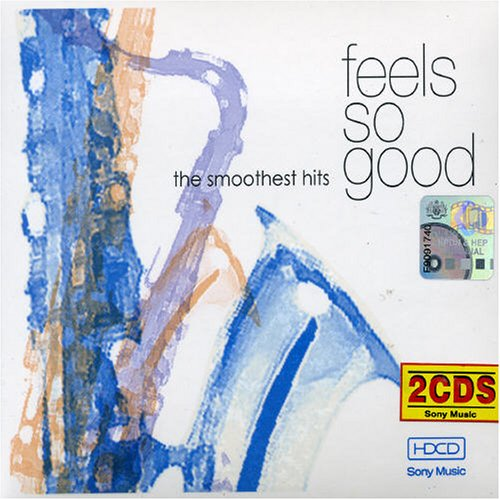 Feels So Good: The Smoothest Hits