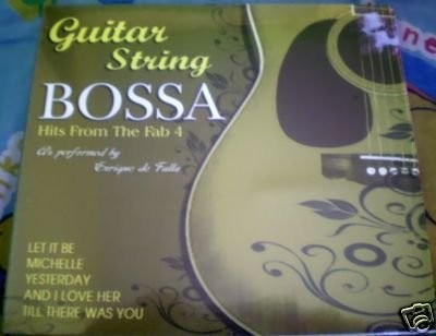 Guitar String Bossa : Hits From The Fab 4
