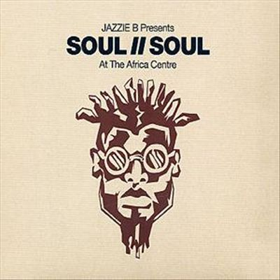 Jazzie B Presents Soul II Soul At The Africa Centre