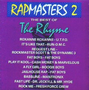 Rapmasters 2: The Best Of The Rhyme