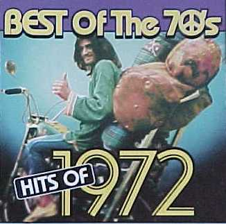 Best Of The 70's : Hits of 1972