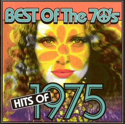 Best Of The 70's : Hits of 1975